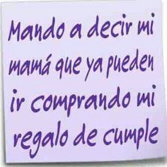 Birthday wishes ideas thoughts 63 Ideas Happy Birthday Quotes, Happy Birthday Me, Birthday Greetings, Birthday Wishes, Amor Quotes, Truth Quotes, Funny Quotes, Its My Bday, Spanish Quotes