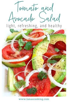 The very essence of summer! A light, refreshing, and healthy Tomato and Avocado Salad. Ready for the table in just 10 minutes.