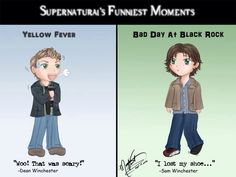 Funniest Supernatural moments. Although there are dozens more, I still think these are my two favorites. Yellow Fever and Bad Day at Black Rock