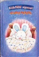 Gyermek és ifjúsági könyvek III.   5. oldal   CanadaHun - Kanadai Magyarok Fóruma Canada