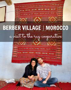 MOROCCO MONDAYS | THE ART OF HAGGLING AT A BERBER RUG COOPERATIVE