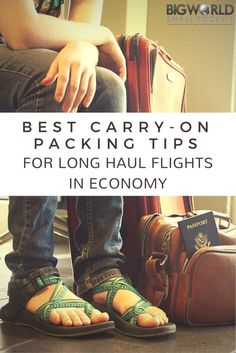 Best Carry On Packing Tips for Long Haul Flights in Economy - Big World Small Pockets Carry On Packing, Vacation Packing, Packing Tips, Travel Packing, Travel Tips, Travel Plan, Travel Advice, Travel Articles, Travel Ideas