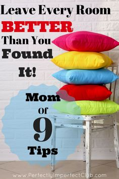 This mom of nine keeps her house picked up throughout the day!