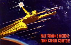 vintage everyday: Propaganda Posters of Soviet Space Program 1958-1963