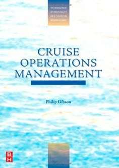 Cruise Operations Management (The Management of Hospitality and Tourism Enterprises) by Philip Gibson. $18.79. Publisher: Routledge; 1 edition (July 14, 2011). Author: Philip Gibson. Publication: July 14, 2011. Edition - 1