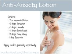 Anti-Anxiety Lotion  Anti-Anxiety Lotion  Bergamot builds confidence and enhances mood Lavender assists the body when adapting to stress Sandalwood is uplifting, relaxing & moisturiziing Ylang Ylang is relaxing and helps release nervious tension Spearmint helps bring a sense of well-being Of course I only endorse therapeutic grade essential oils to get therapeutic results. Available at www.youngliving.org/elvielook   Get more DIY recipes at www.facebook.com/ElviesEssentials