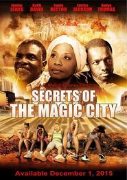 Secrets of the Magic City Free Movie Download Watch Online HD Torrent