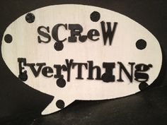 Fun white wood thought bubble wall sign declaring by Bedotted, $6.95