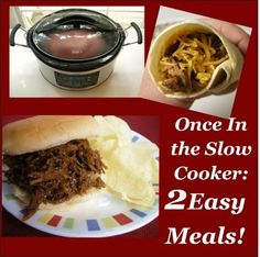 One Slow Cooker Recipe: 2 Different Meals: Both Quick and Easy favorite-recipes