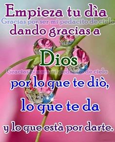 Morning Messages, Spanish Quotes, Good Morning, My Life, Prayers, Personal Care, Words, Happy, Texts