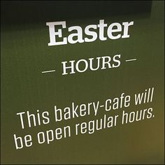 Easter Hours, Place Orders Early – Fixtures Close Up Bakery Cafe, Store Hours, Close Up, Retail, Easter, Places, Retail Merchandising, Lugares