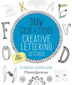 Draw, Color, and Sticker Creative Lettering Sketchbook: An Imaginative Illustration Journal Alphabet Coloring Pages, Colouring Pages, Geek Baby, Pocket Books, Yoga Journal, Creative Lettering, Babies First Year, Graphic Patterns, Crafty Projects