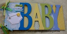 Baby chipboard mini album scrapbook made using AccuCut dies, Colorbok paper kit and Close to My Heart cardstock