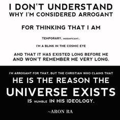 I don't understand why I'm considered arrogant. Arrogant People, Stupid People, Atheist Quotes, Atheist Humor, Anti Religion, True Religion, Religious People, Religious Jokes, I Dont Understand