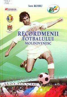 Recordmenii fotbalului moldovenesc