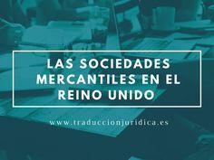 Las sociedades mercantiles en el Reino Unido