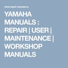 THE online source for free manuals Repair Manuals, Yamaha, Workshop, Motorcycle, Free, Atelier, Work Shop Garage, Motorcycles, Motorbikes