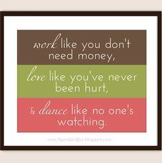 Work, Love, Dance