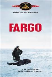 Fargo.....