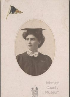 Ada Wilson from Olathe. First woman to graduate from the Engineering School at the University of Missouri.
