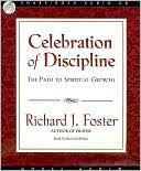 """Celebration of Discipline"" by Richard Foster - the twelve Quaker disciplines discussed in a modern world....a book to read again & again"