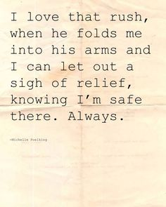 That is where I will always feel safe
