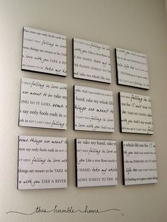 Lyrics to your wedding song on canvas and hung on the wall. PERFECT.