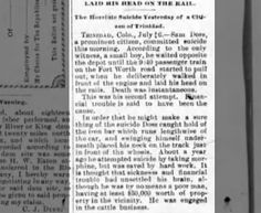 Sam Doss, a cattleman living in Trinidad, Colorado committed suicide. Article from the Arizona Republic dated 7 Jul 1892.