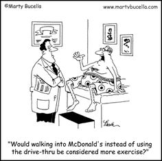 ☤ MD ☞☆☆☆ More Dietetics & Exercise Cartoons: http://www.pinterest.com/mediamed/diet-exercise-cartoons/ Check our new board for ☤ MD ☞☆☆☆ Diet & Exercise Cartoons on MediaMed: http://www.pinterest.com/mediamed/diet-exercise-cartoons/ #humor #exercise #fit #dietetics [McDonald's. Marty Bucella].
