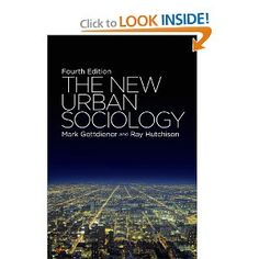 The New Urban Sociology: Fourth Edition