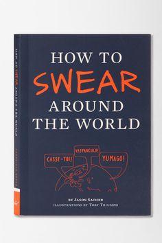 How To Swear Around World By Jason Sacher #urbanoutfitters