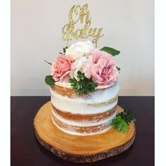 """A bit of Semi-Naked Loveliness  Baby Shower Cake decorated with White and Pink Roses  """"Oh Baby"""" C - yasmin.cakes"""