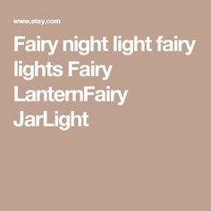 Fairy night light fairy lights Fairy LanternFairy JarLight
