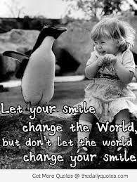 let your smile change the world :) words of wisdom, life inspiration, quote, saying, inspiring Cute Quotes, Great Quotes, Words Quotes, Wise Words, Quotes To Live By, Funny Quotes, Inspirational Quotes, Smile Quotes, Motivational