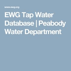 EWG Tap Water Database | Peabody Water Department