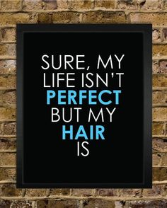 Hair Quotes | Beauty High