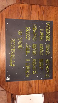 This is how I asked my boyfriend to Snoball / Sadie Hawkins this year! I felt so good about the Star Wars themed asking.