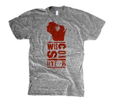 Wisconsin <3 MUST HAVE