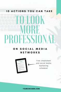 Check out this list of tips and ideas for looking more professional on social media