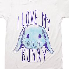 I Love My Bunny T-shirt - Shop Shirts For Animal Lovers – Animal Hearted Apparel