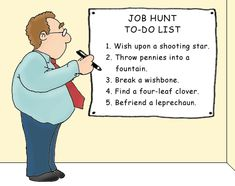 Workplace Humor: Job-Hunting    Remember, take REAL actionable steps when job searching!!