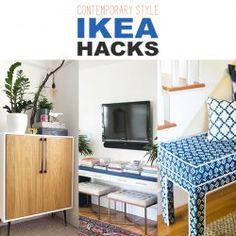 Contemporary Style IKEA Hacks