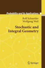Stochastic and Integral Geometry | Rolf Schneider | Springer