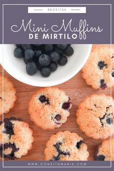 Mini muffins de mirtilo - Conxita Maria - A Arrumadinha   Organização