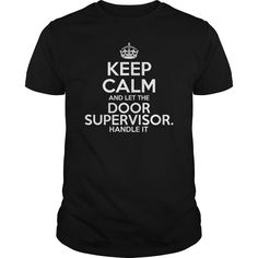 Awesome Tee For Door Supervisor T-Shirts, Hoodies. CHECK PRICE ==► https://www.sunfrog.com/LifeStyle/Awesome-Tee-For-Door-Supervisor-Black-Guys.html?id=41382