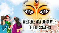 Welcome Maa with Delicious Fresh and Lots of Adoration Durga Maa, Durga Goddess, Fresh Flowers, Welcome, Sweets, Gift Ideas, Gifts, Sweet Pastries, Goodies