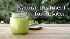 Rosacea and a homemade treatment