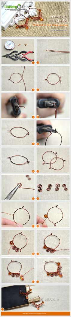 3 Easy Steps to Design Your Own Wire Retro Style Hoop Earrings