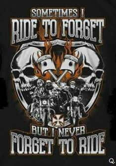 Never forget to ride