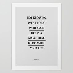 Not knowing by WRDBNR motivational poster word art print black white inspirational quote motivationmonday quote of the day motivated type swiss wisdom happy fitspo inspirational quote